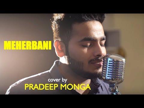 Meherbani | The Shaukeens | Unplugged Cover By Pradeep Monga | Sing Dil Se | Arko | Jubin Nautiyal