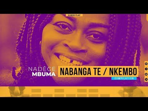 NADÈGE MBUMA - NABANGA TE / MVULA NAYO / NKEMBO EKITI (TRADUCTION FRANCAISE)