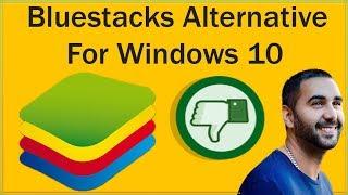 Software Like Bluestacks For PC - Bluestacks Alternative For Windows 10 - Similar Bluestacks Apps