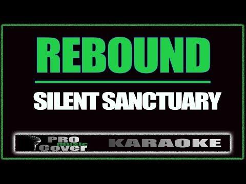 Rebound - SILENT SANCTUARY (KARAOKE)
