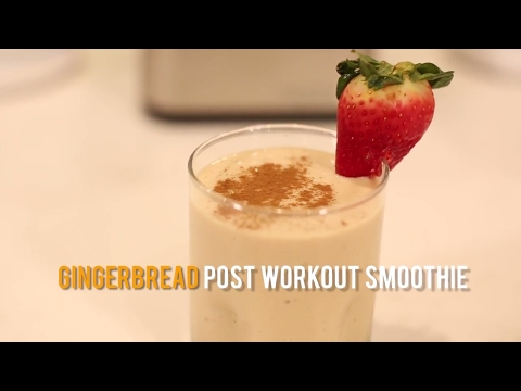 Gingerbread Post Work Out Smoothie
