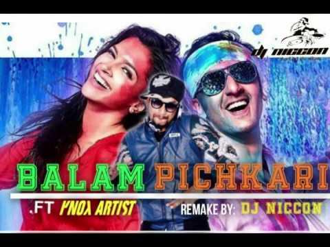 Balam Pichkari .ft knox artist Remake by DJ Niccon