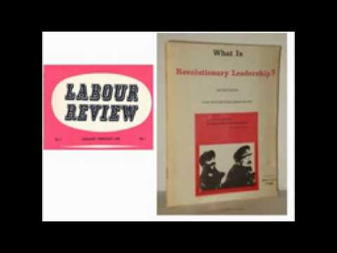 """""""What Is Revolutionary Leadership?"""" by Cliff Slaughter"""