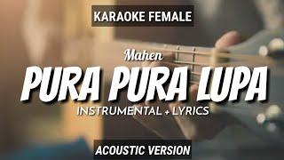 Pura Pura Lupa - Mahen | Instrumental+Lyrics | by Ruang Acoustic Karaoke | Female