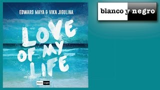Edward Maya & Vika Jigulina - Love of My Life ( Audio)