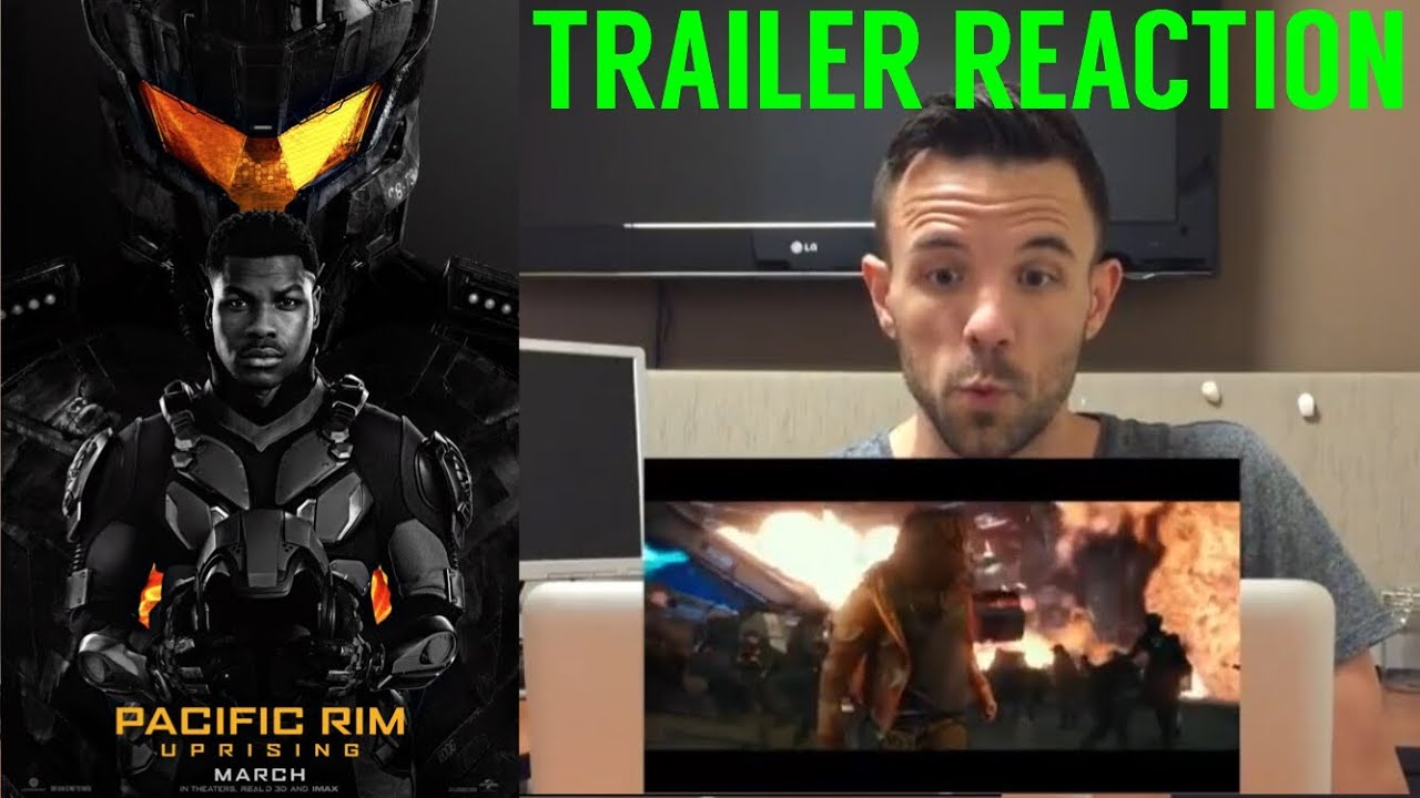 Pacific Rim Uprising – Trailer Reaction and Review
