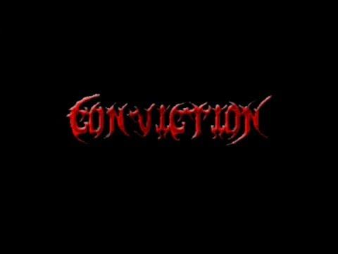 Conviction - Conviction Vídeo Clip