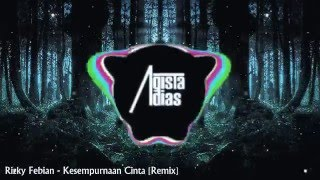 Video Rizky Febian - Kesempurnaan Cinta [Trap REMIX] download MP3, 3GP, MP4, WEBM, AVI, FLV Desember 2017