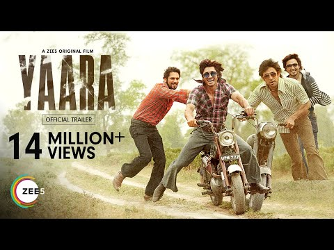 Yaara | Official Trailer | A ZEE5 Original Film | Premieres 30th July on ZEE5