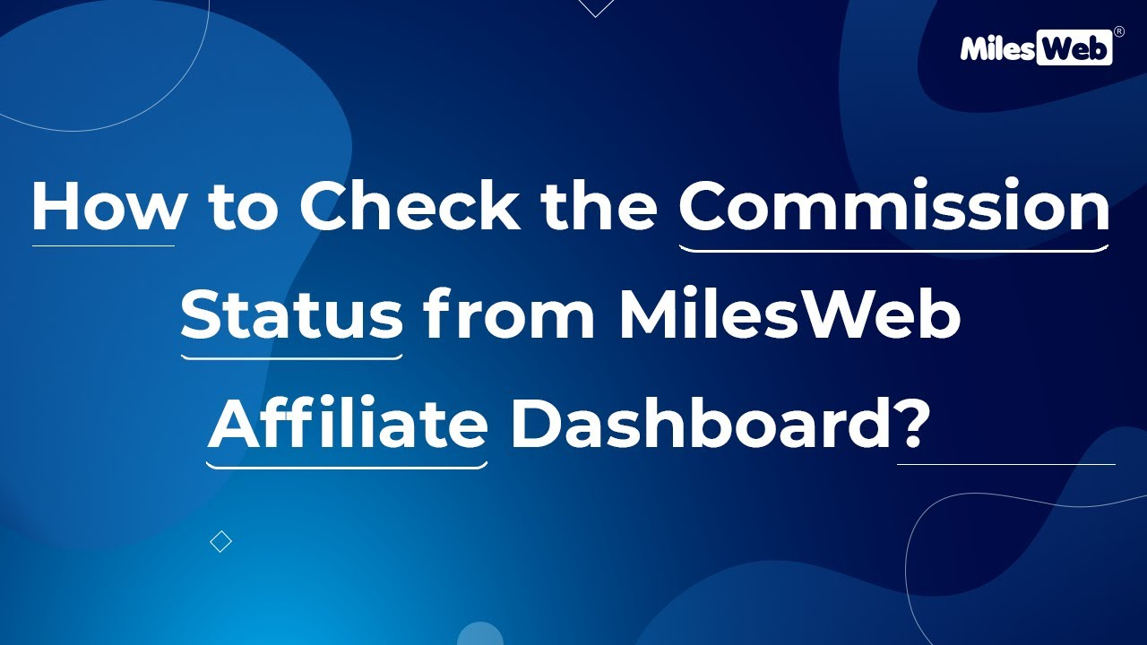 How to Check the Commission Status from MilesWeb Affiliate Account