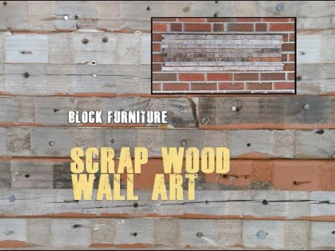 Scrap Wood Wall Hanging Artwork Reclaimed Lumber Youtube