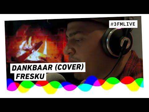 Fresku - Dankbaar (Emeli Sandé cover) | 3FM Live