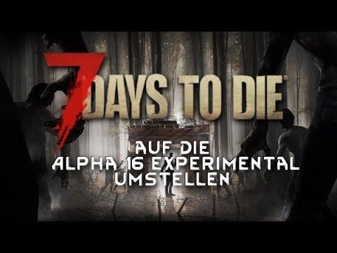 7 Days To Die Alpha 16 Auf Die Alpha 16 Experimental Richtig