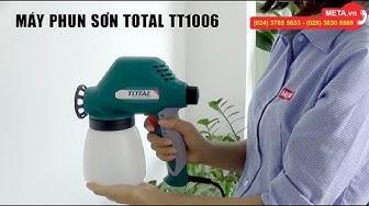 Review máy phun sơn Total TT1006 giá rẻ - Sơn gốc dầu, gốc nước