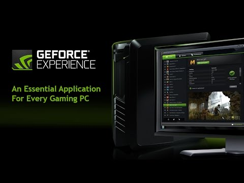 Hướng Dẫn sử dụng phần mềm NVIDIA GeForce Experience phiên bản mới BETA