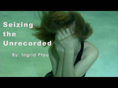 Seizing The Unrecorded