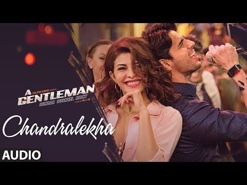 Chandralekha Full Audio Song | A Gentleman - Sundar, Susheel, Risky | Sidharth | Jacqueline