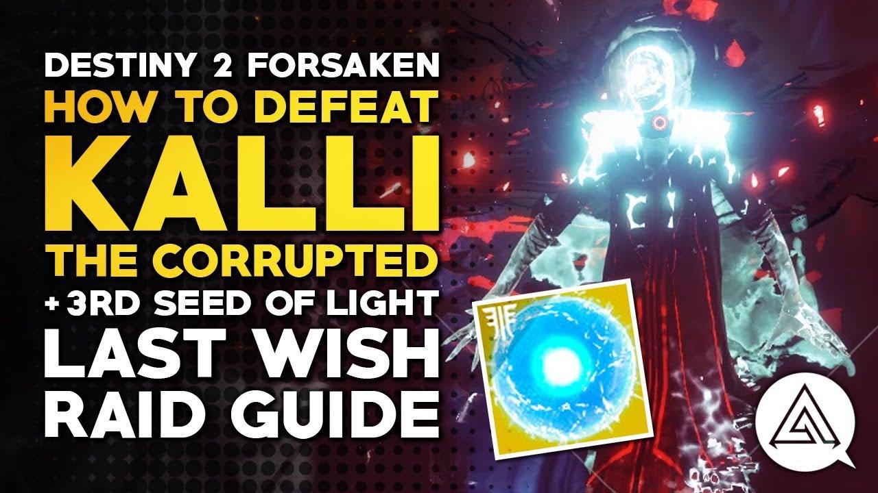 Destiny 2: Forsaken - Last Wish raid: how to beat Kalli, the Corrupted