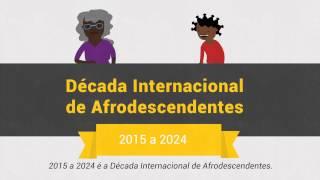 Década Internacional de Afrodescendentes da ONU (2015-2024)