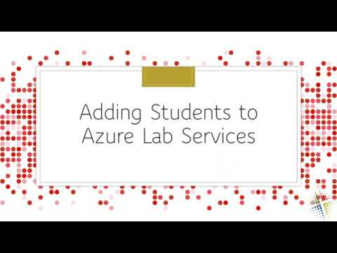 Adding Students to Azure Lab Services