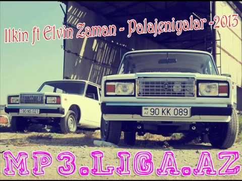 İlkin ft Elvin Zaman - Palajeniyalar  - LOGOSUZ  / [Mp3.Liga.aZ]