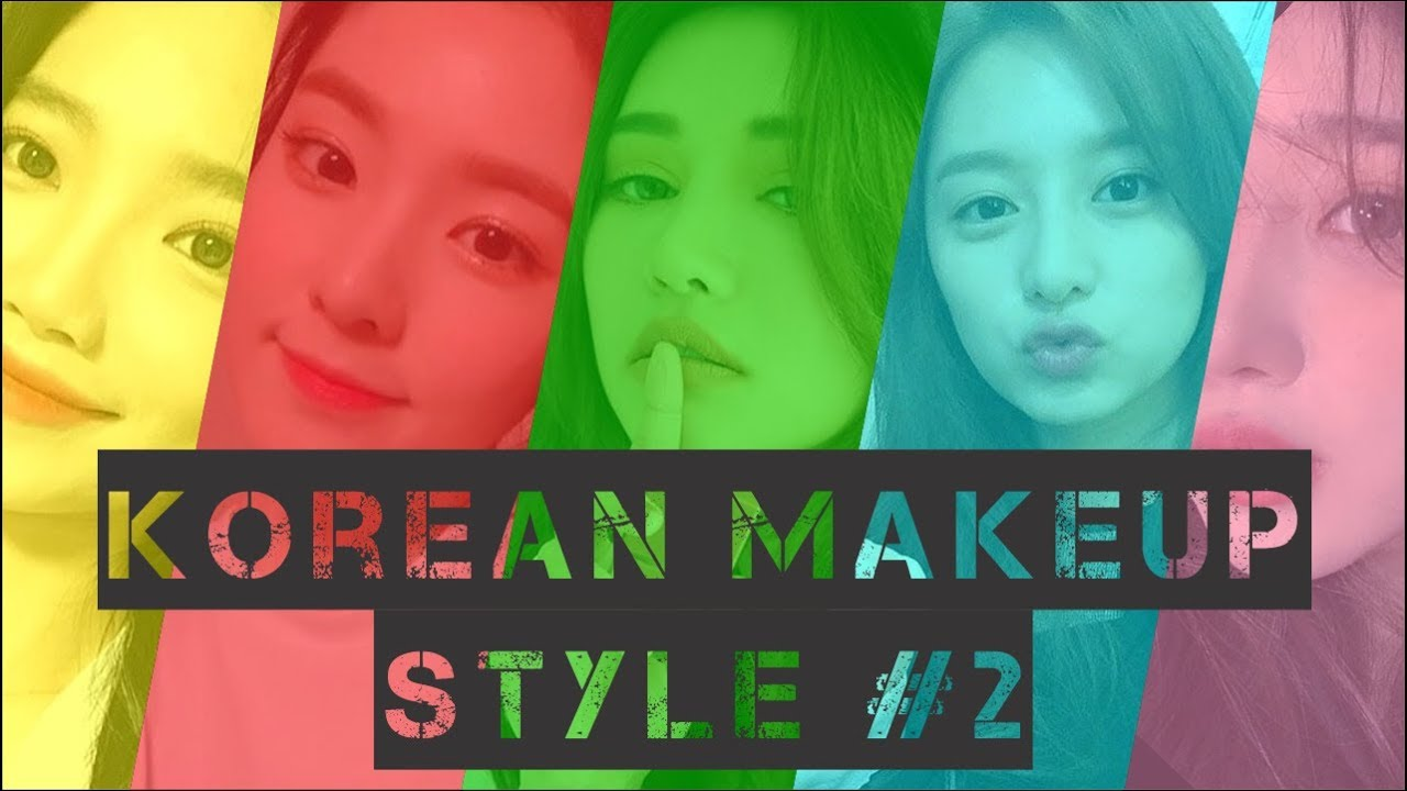 Korean Makeup Style #2
