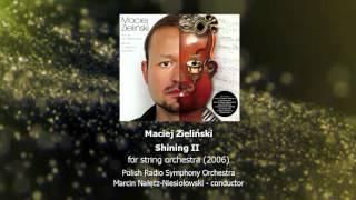 Maciej Zieliński - Shining II for string orchestra