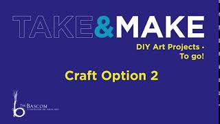 Take and Make: Paper Folding, Craft Option 2
