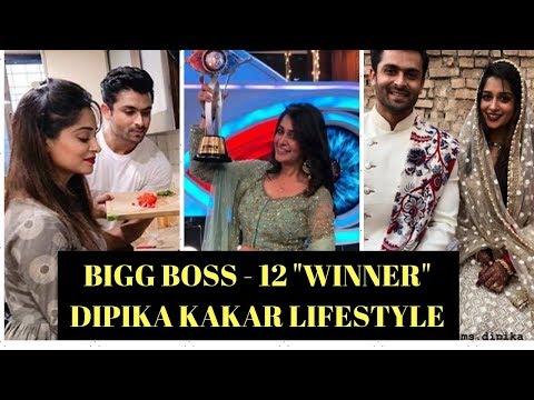 Bigg Boss 12 Winner - Dipika Kakar Lifestyle, Income, House, Cars, Family, Biography & Net Worth Your Videos on VIRAL CHOP VIDEOS