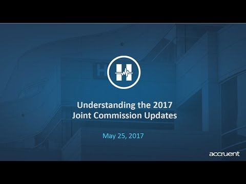 Understanding the 2017 Joint Commission Updates