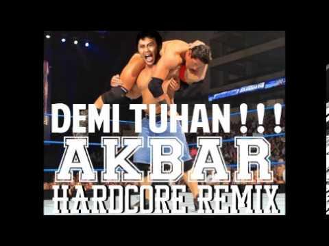 Arya Wiguna - Demi Tuhan (Akbar Hardcore Remix)