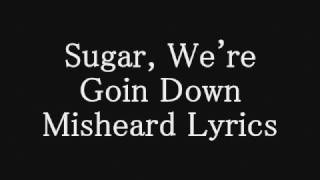 Sugar, We