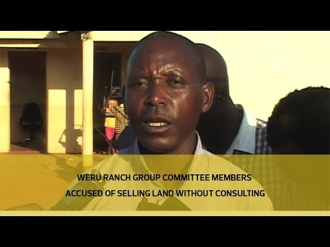 Weru Ranch Group committee members accused of selling land without consulting