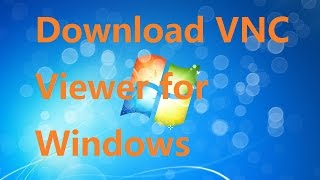 Download VNC Connect | Download VNC Viewer for Windows | RealVNC NEW 2017