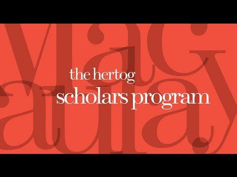 The Hertog Scholars Program