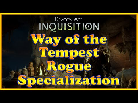 Dragon Age: Inquisition - Way of the Tempest Quest (Rogue Specialization)