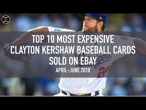 top-10-most-expensive-clayton-kershaw-baseball-cards-sold-on-ebay-(april---june-2018)