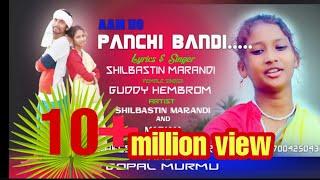 PANCHI BANDI NEW SANTHALI VIDEO 2018 SHILBASTENamp;MARIAMPREMSOM