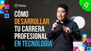 Cómo desarrollar tu carrera profesional en tecnología I PlatziConf Mexico