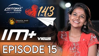 143 Episode 15 | Tamil School Love Web Series | Ajith Unique | Thanganari | SkytoMax