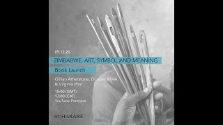 ZIMBABWE: ART, SYMBOL AND MEANING