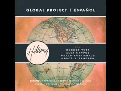 06 Gracias   Hillsong Global Project   Español