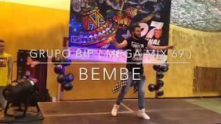 Zumba® - BEMBE - Grupo BIP ( Mega Mix 69 )