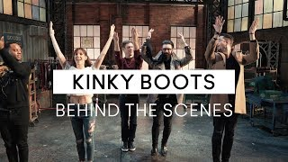 BACKSTAGE AT KINKY BOOTS THE MUSICAL!