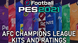 PES 2021 - AFC Champions League kits and ratings