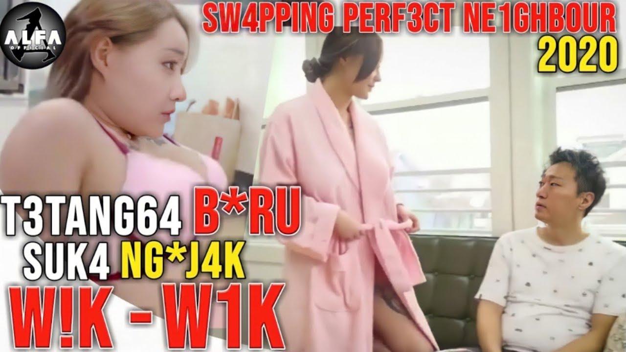 Download Alur Cerita Film KOREA || COBA'!N TET4NGGA BARU - SW4PPIN6 PERF3CT NE1GHB0UR (2020)