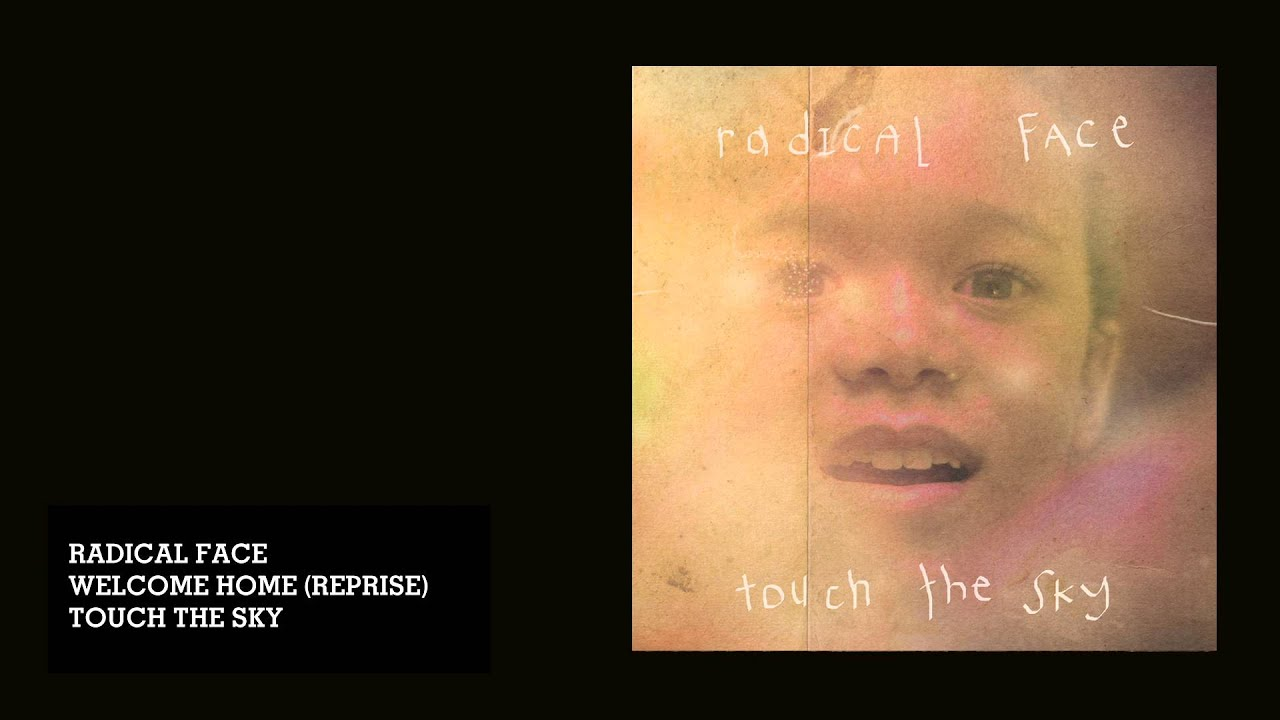 Radical Face Welcome Home Reprise Audio