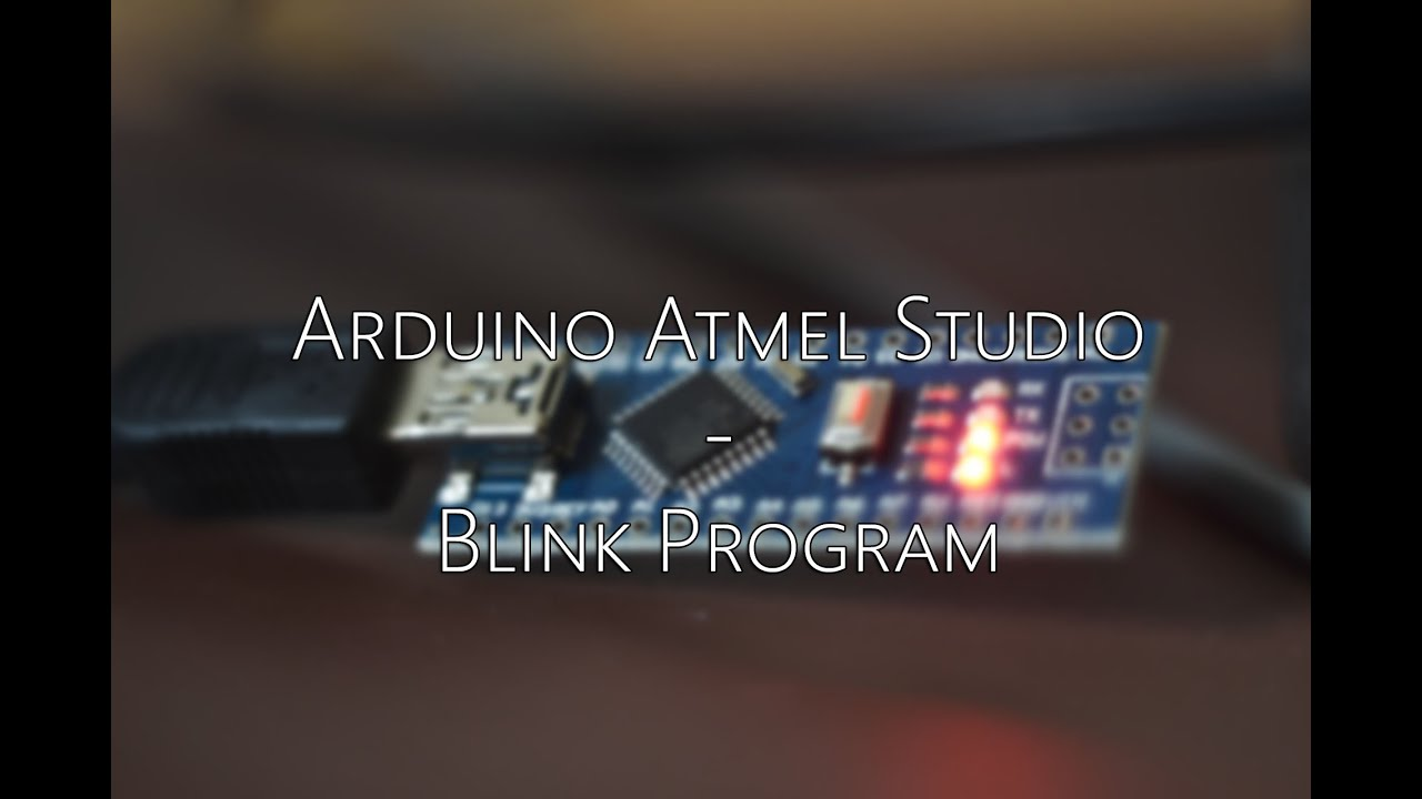 Arduino tutorial atmel studio led flash program