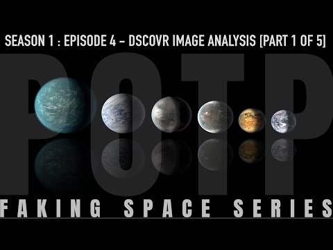 ✅ FAKING SPACE - Episode 4: DSCOVR Image Analysis [Part 1 of 5] FLAT EARTH