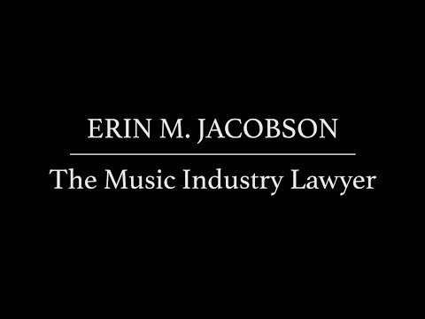 Erin M. Jacobson, Esq. ~ The Music Industry Lawyer